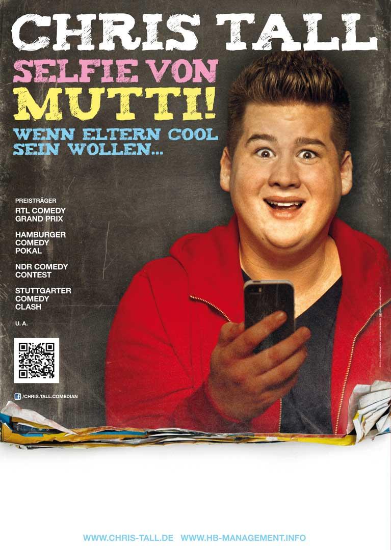"""Plakat Chris Tall: """"Selfie von Mutti"""""""