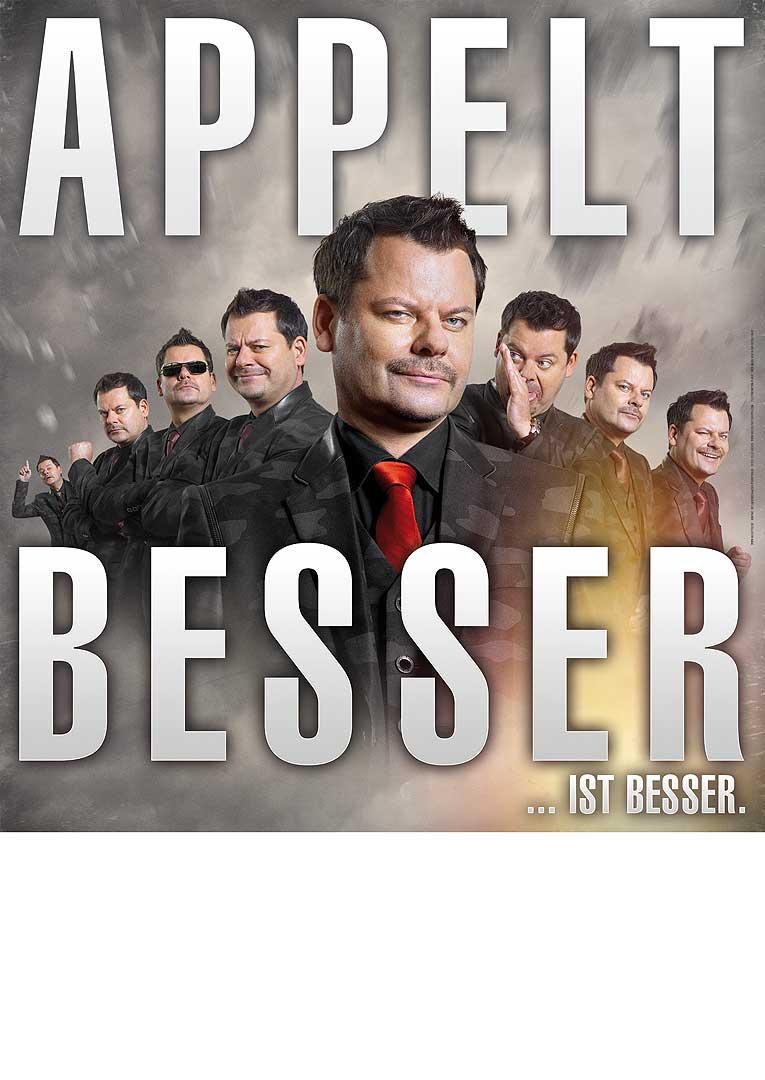 """Plakat Ingo Appelt: """"Besser …ist besser."""""""